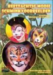 Schminkboek : Beestachtig mooie schminkvoorbeelden