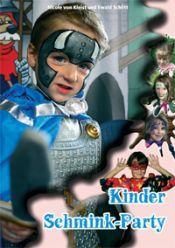 Schminkboek : Kinder Schmink-Party