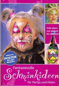 Schminkboek : Fantasievolle Schminkideen